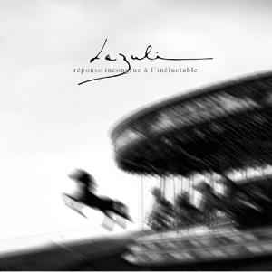 Das aktuelle Album von Lazuli: Réponse incongrue à l'inéluctable (2009)