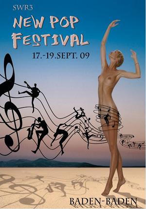 Das offizielle Plakat zum New Pop Festival 2009 – man beachte die natürliche Figur und den noch natürlicheren Schatten von Bild und Illustration. Ein Meisterwerk!