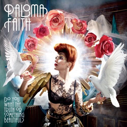 Paloma Faith – Do You Want The Truth Or Something Beautiful?